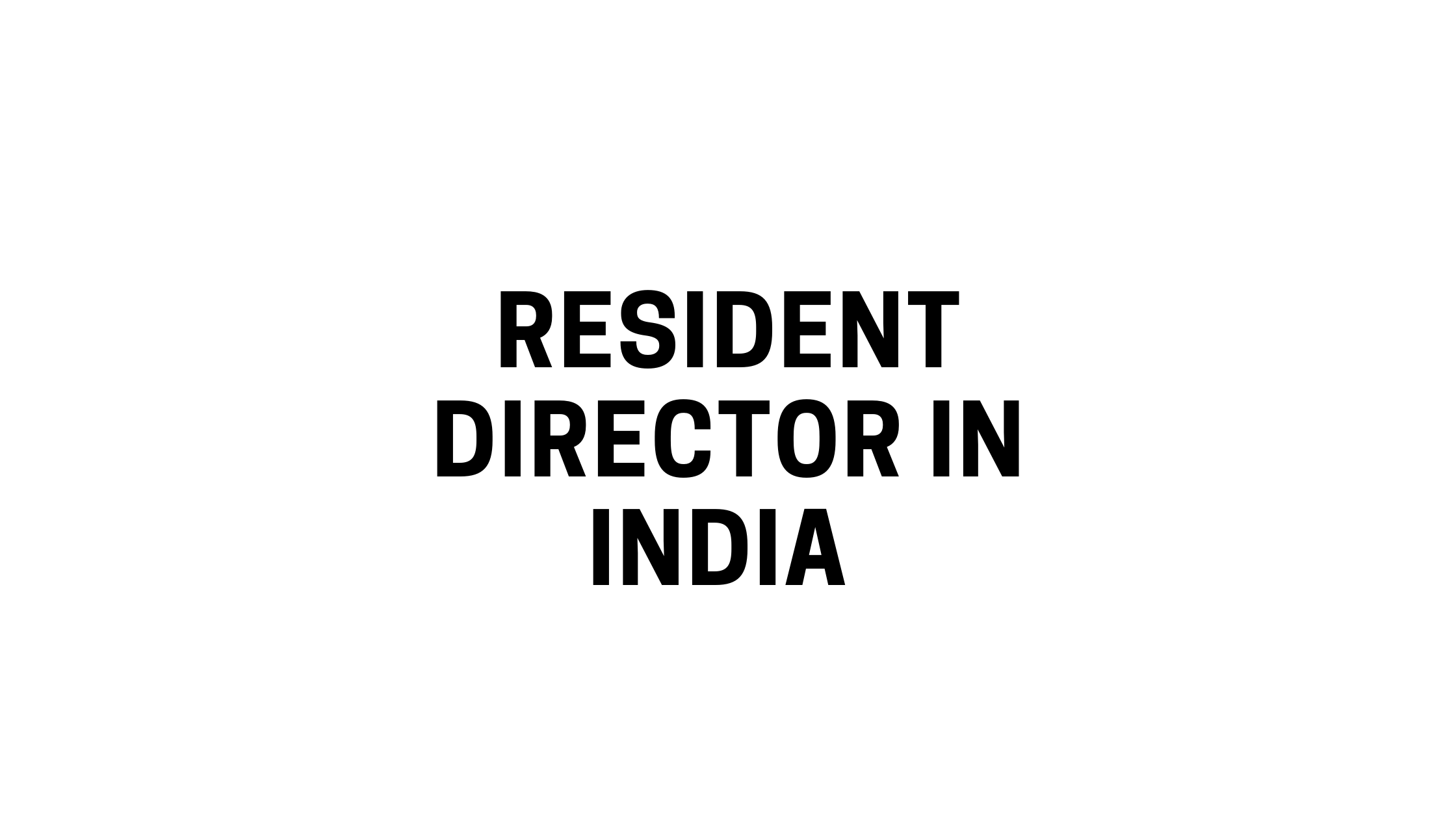 Resident Director in India