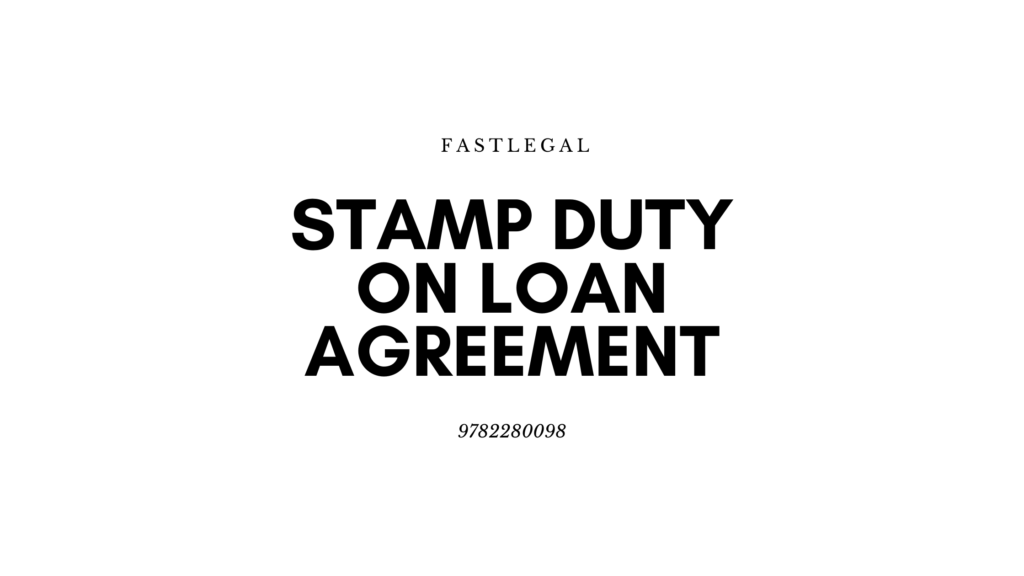 stamp duty on loan agreement