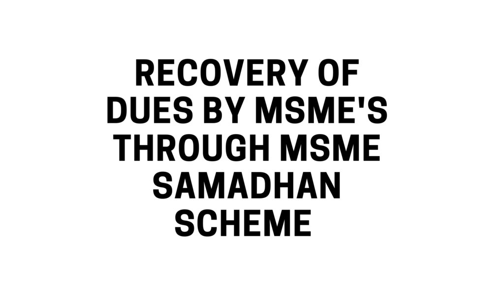 Recovery of dues by MSME