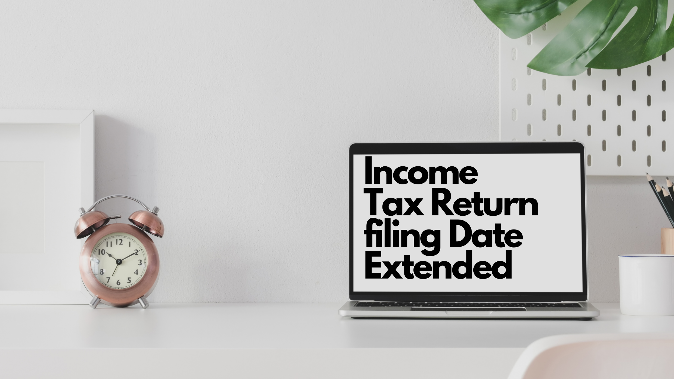 Income Tax Return filing Date