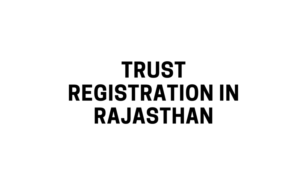 Trust Registration in Rajasthan
