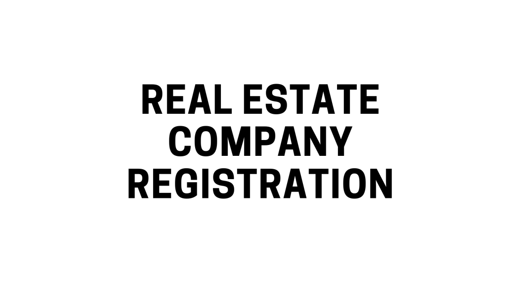 real estate company registration